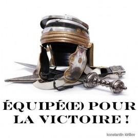 Equipé(e) pour la victoire